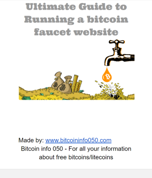 ultimate guide to running a bitcoin faucet